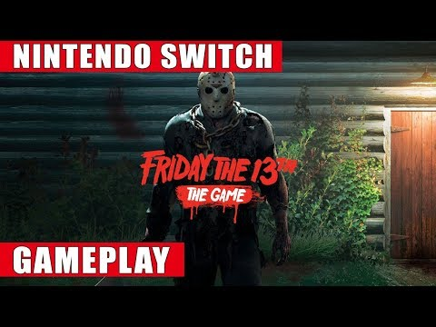 Friday the 13th: The Game Ultimate Slasher Edition Nintendo Switch Gameplay