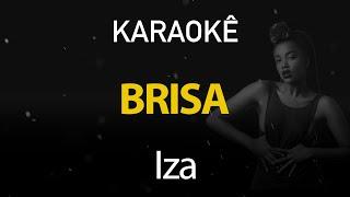 Brisa   Iza (Karaokê Version)