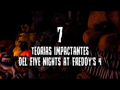 7 Teorías Impactantes del Five Nights At Freddy's 4