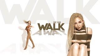 Walk Away - Tóc Tiên
