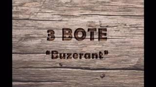 3 Bote - Buzerant