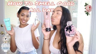How To Smell Good ALL Day!!!   Perfumes, Lotions, Body Wash