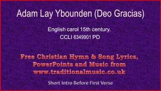 Adam Lay Ybounden - Christmas Carols Lyrics & Music