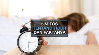 5 Mitos tentang Tidur yang Sebaiknya Tak Perlu Dipercaya Lagi, Sering Lakukan Hal Ini?