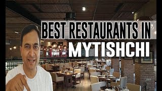 Best Restaurants and Places to Eat in Mytishchi, Russia