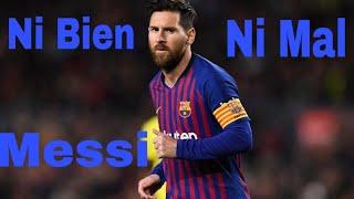 Messi Ni Bien Ni Mal Mix Ft Bad Bunny HD