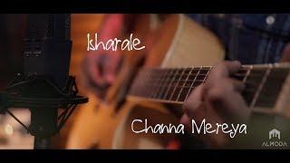 Isharale / Channa Mereya   Mandira   Almoda  (Cover Mash up)