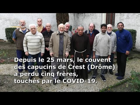 Coronavirus : l'épreuve des capucins de Crest