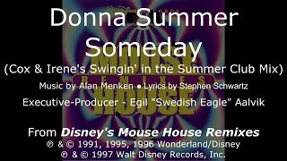 "Donna Summer - Someday (Cox & Irene Swingin' In Summer Club Mix) LYRICS - SHM ""Mouse House Remixes"""