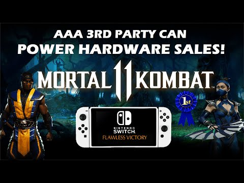 Mortal Kombat 11 Proves That BIG Nintendo Switch AAA 3RD Party POWERS UP Hardware Sales!
