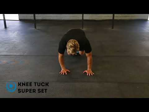 Knee Tuck Super Set