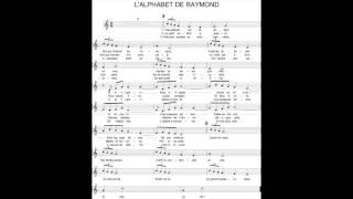 Les chansons de l'instant: 5 L'alphabet de Raymond