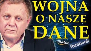 WWR#112  Jak facebook amazon monopolizują dane osobowe. Giganty technologiczne i nowy porządek świata