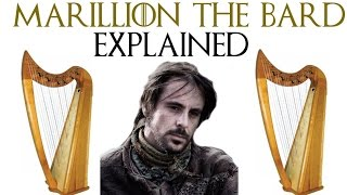 Game Of Thrones | Marillion The Bard Explained