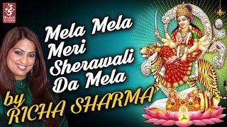 Mela Mela Meri Sherawali Da Mela  Richa Sharma