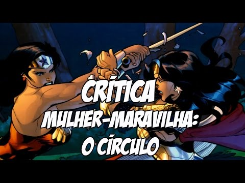 Resenha Crítica - Mulher-Maravilha: O Círculo