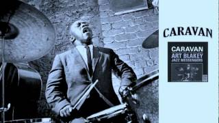 - Art Blakey jazz messengers : Caravan