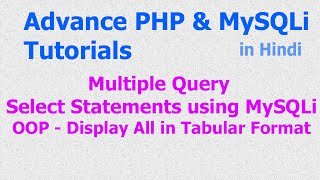 Multiple Query - Select - Display - Rows   Records - Table Format - Array - PHP MySQLi - Hindi