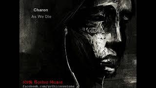 Charon - As we die