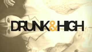 TRUHVAS - DRUNK & HIGH (Produced by TRUHVAS)