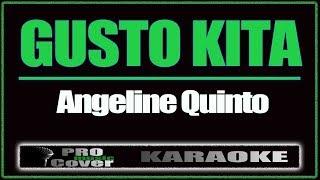 Gusto Kita - ANGELINE QUINTO (KARAOKE)