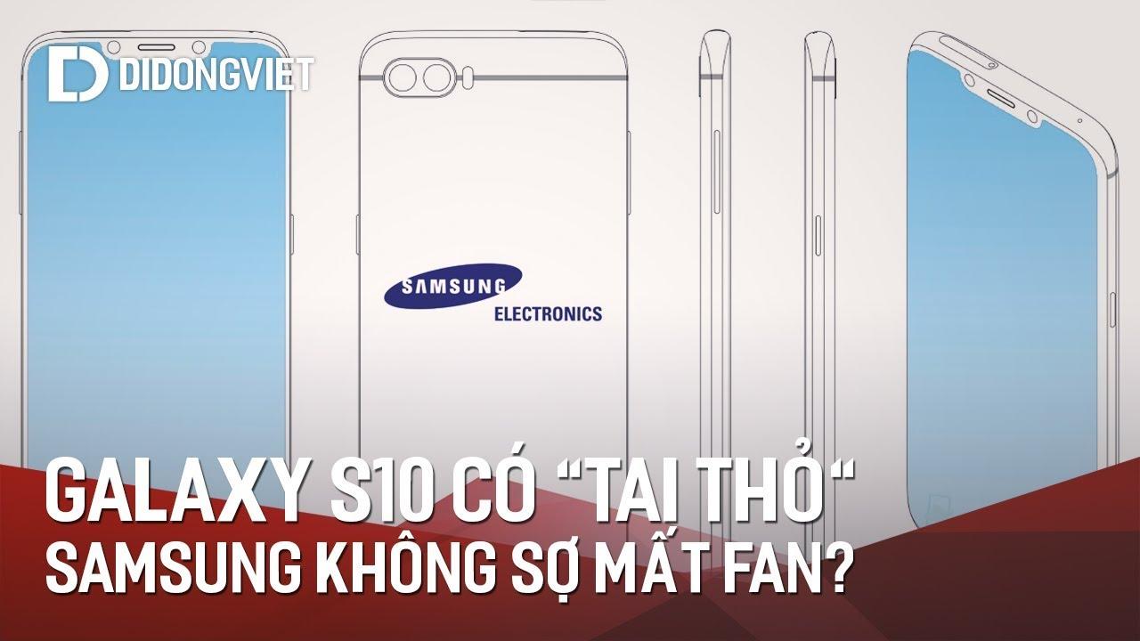 Galaxy S10 sẽ có tai thỏ, Samsung không sợ mất fan?