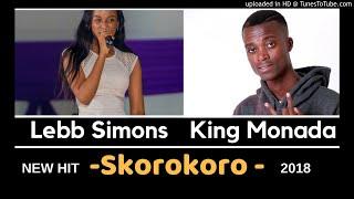 King Monada X Lebb Simons   Sekorokoro