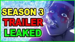LEAKED! Attack on Titan Season 3 Trailer LEAKED! Shingeki no Kyojin Season 3 Trailer