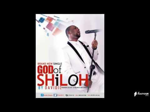 God Of Shiloh [New Release] - Davidic