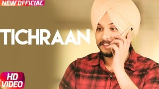 Tichraan (Full Song) | Manveer Dhillon | Latest Punjabi Song 2017 | Speed Records
