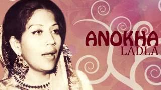 Anokha Ladla (Original) | Bilqees Khanum Songs