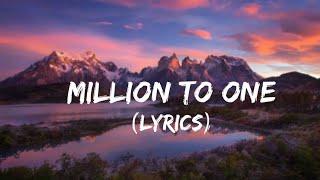 Million to One - Camila Cabello (Lyrics)