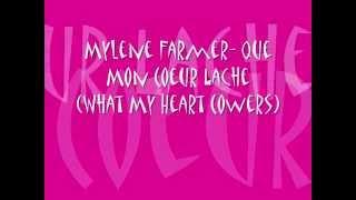 Mylene Farmer Que Mon Coeur Lache (What My Heart Cowers)
