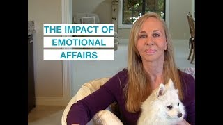 The Impact and Consequences of an Emotional Affair — Susan Winter