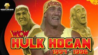 The WCW Career of Hulk Hogan: 1994 - 1996