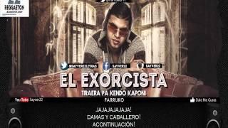 Farruko   El Exorcista Letra Tiraera Pa' Kendo Kaponi ♛ REGGAETON 2014 ♛1