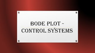 Bode Plot - Control Systems