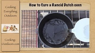 How to Cure a Rancid Dutch oven   Dutch oven Cooking