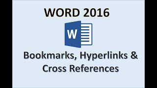 Word 2016 - Insert Bookmarks and Cross References