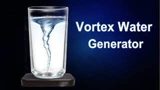 how-to-make-vortex-water-generator-at-home