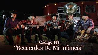 """Video thumbnail of """"Código FN- Recuerdos De Mi Infancia (Video Oficial)"""""""