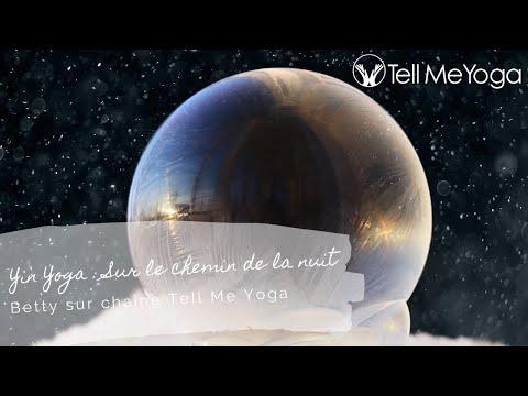 TellMeYoga - Yin Yoga - Sur le chemin de la nuit