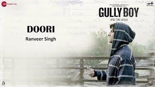 Doori | Ranveer Singh | Gully Boy