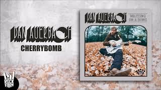Dan Auerbach - Cherrybomb