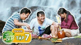 Teaser #7 | Trường Giang mưu đồ bắt heo rừng cùng Võ Thanh Hòa, Gia Linh | Muốn Ăn Phải Lăn Vào Bếp
