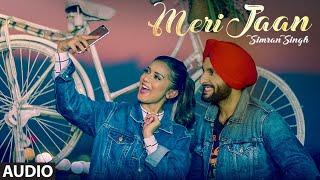 Meri Jaan (Full Audio Song) Simran Singh, Ranjit   - YouTube