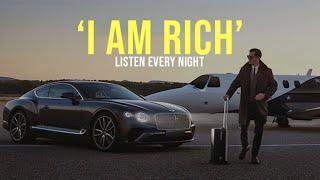 'I AM RICH' | Money Affirmations | Listen Before You Sleep!