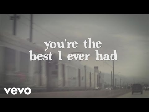 Best I Ever Had (Lyric Video)