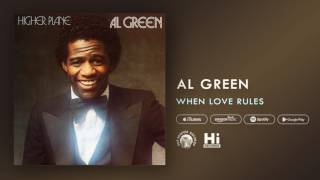 Al Green - Where Love Rules (Official Audio)