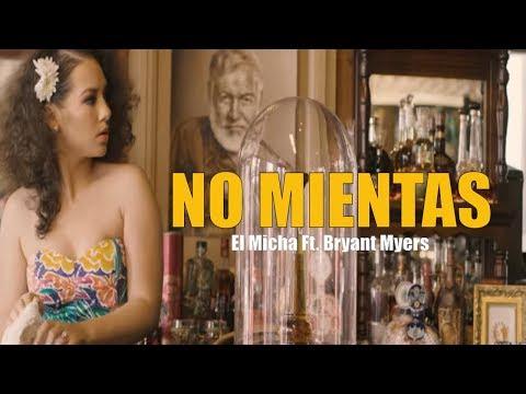 Letra No mientas El Micha Ft Bryant Myers